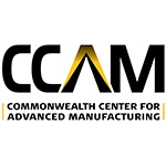 CCAM - Commonwealth Center fro Advanced Manufacturing